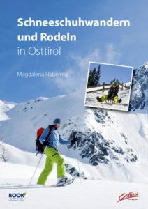 Schneeschuhwandern und Rodeln in Osttirol
